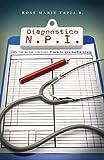 Diagnóstico: N. P. I. (Testimonio sobre Negligencia médica nº 2)