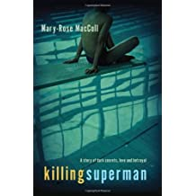 Killing Superman by Mary-Rose MacColl (7-Jan-2003) Paperback