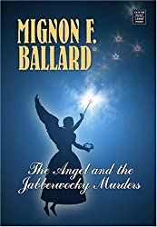 The Angel and the Jabberwocky Murder (Center Point Premier Mystery (Large Print)) by Mignon F. Ballard (2007-04-04)