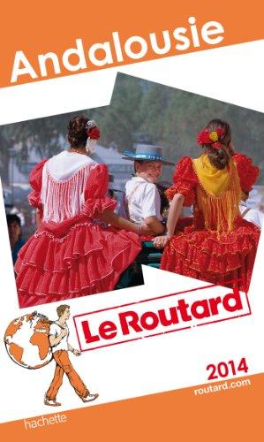 Le Routard Andalousie 2014 par Collectif