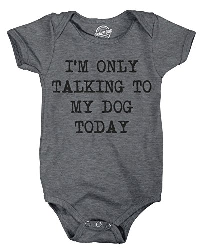 Crazy Dog Tshirts - Romper Im Only Talking to My Dog Today Funny Clothes for Baby Cute Undershirt (Dark Heather Grey) - 12 Months - Baby-Jungen - 12 Months -
