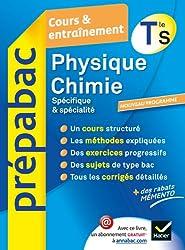 Physique-Chimie Tle S Spécifique & spécialité - Prépabac Cours & entraînement: Cours, méthodes et exercices - Terminale S