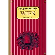 Die gute alte Küche - Wien