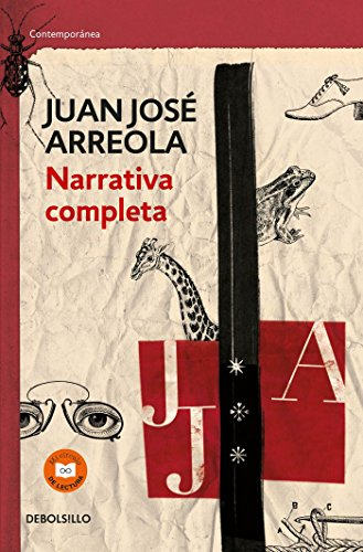 Narrativa Completa. Juan Jose Arreola / Complete Narrative
