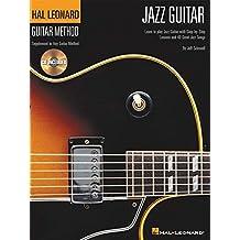 Hal Leonard Guitar Method Jazz Guitar (Schrodl Jeff) Gtr BK/CD (Hal Leonard Guitar Method (Songbooks))