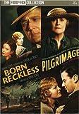 Pilgrimage & Born Reckless [DVD] [Region 1] [US Import] [NTSC]