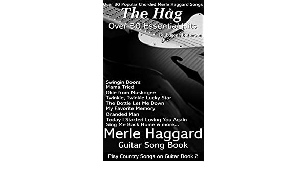 Merle Haggard Song Lyrics & Guitar Chords - Play Country Songs on ...