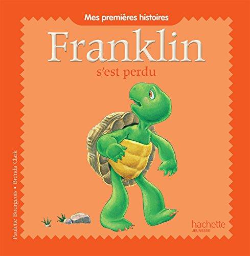 Mes premières histoires Franklin - Franklin s'est perdu