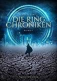 Die Ring Chroniken 2 - Befreit