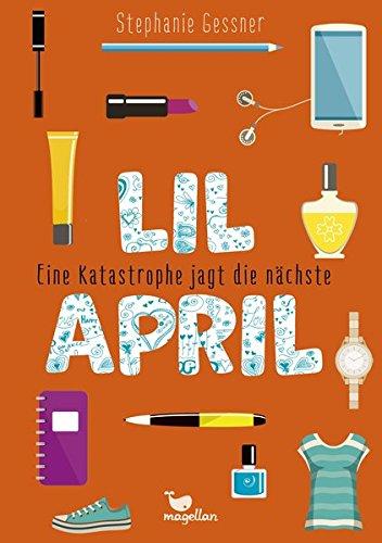 Lil April - Eine Katastrophe jagt die nächste - Band 2 - Lil Elf