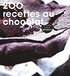 200 recettes chocolat