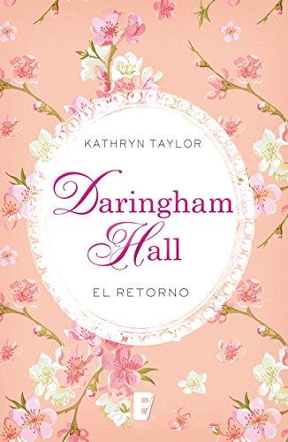 Daringham hall. el retorno (trilogía daringham hall 3) EPUB Descargar gratis!