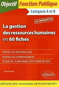 """Afficher """"La gestion des ressources humaines en 60 fiches"""""""