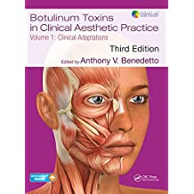 Botulinum Toxins in Clinical Aesthetic Practice 3E, Volume One: Clinical Adaptations: Volume 1