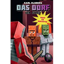 Das Dorf: Der Streit: Roman für Minecrafter (German Edition)