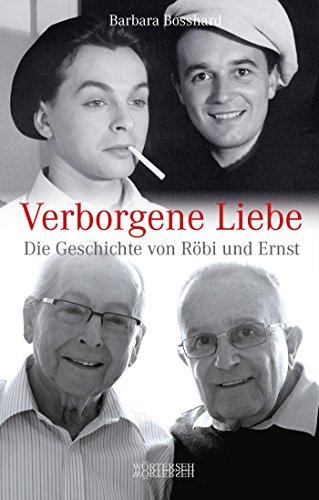 """Leseempfehlung: """"Verborgene Liebe: Die Geschichte von Röbi und Ernst"""""""