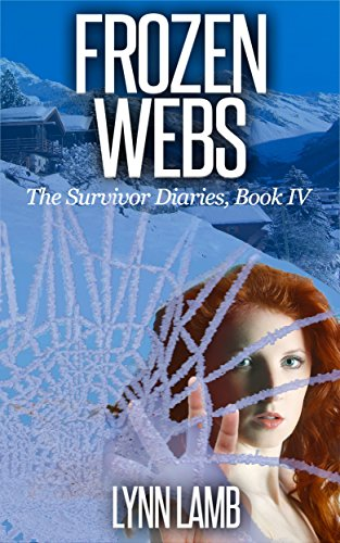 free kindle book Frozen Webs: A Post-Apocalyptic, Dystopian Series (The Survivor Diaries Book 4)