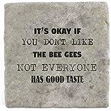 Sein OK, wenn Sie Don 't Like The Bee Gees nicht jeder den guten Geschmack–Marble Tile Drink Untersetzer