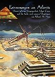 Erinnerungen an Atlantis, Unsere geheime Vergangenheit, Edgar Cayce und die Suche nach unseren Ursprüngen - Roland M. Horn