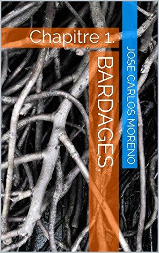 Couverture du livre Bardages.: Chapitre 1.