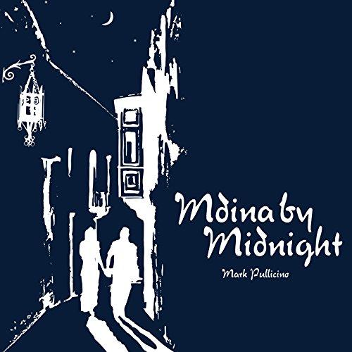 Mdina by Midnight, A musical scores collection: 12 Original Maltese Contemporary Folk Tunes (English Edition)