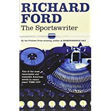 The Sportswriter by Richard Ford (7-Aug-2006) Paperback