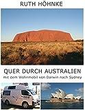 Quer durch Australien - mit dem Wohnmobil von Darwin nach Sydney