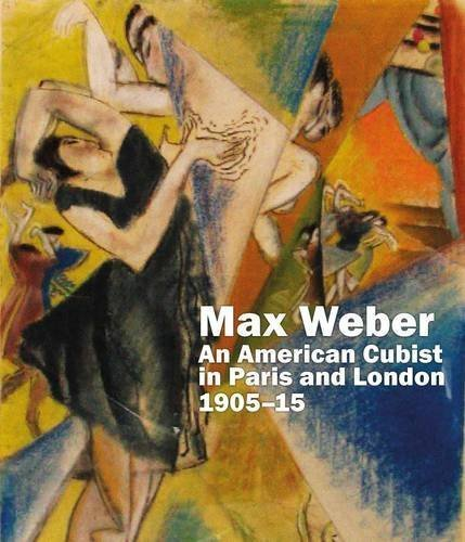 Max Weber: An American Cubist in Paris and London, 1905-15 by Sarah Macdougall (2014) Hardcover