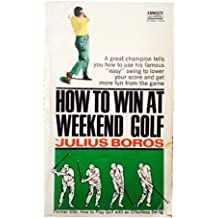 How to win at weekend golf