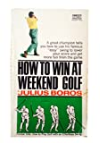 How to win at weekend golf...