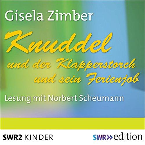 Knuddel und der Klapperstorch / Knuddel und der Ferienjob