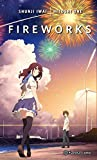 Fireworks (novela) (Manga Novelas (Light Novels))