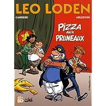 Leo Loden T6 - Pizza Aux Pruneaux 48H BD2017