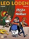Léo Loden, tome 6 : Pizza aux pruneaux par Arleston