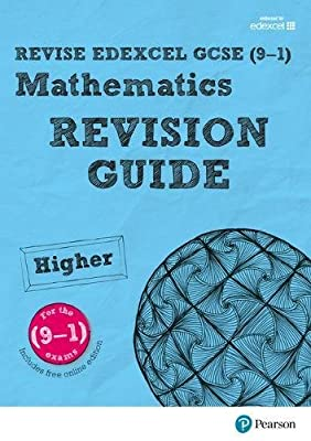 REVISE Edexcel GCSE (9-1) Mathematics Higher Revision Guide (REVISE Edexcel GCSE Maths 2015) from Pearson Education