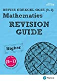 REVISE Edexcel GCSE (9-1) Mathematics Higher Revision Guide (with online edition): for the 9-1 qualifications (REVISE Edexcel GCSE Maths 2015)