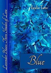 Blue (Lavender Blues: Three Shades of Love Book 2)