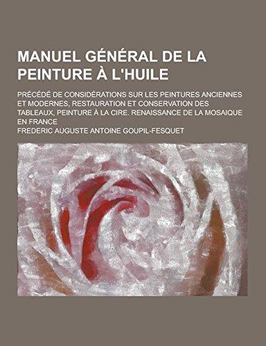 manuel-general-de-la-peinture-a-lhuile-precede-de-considerations-sur-les-peintures-anciennes-et-mode