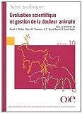 Evaluation scientifique et gestion de la douleur animale