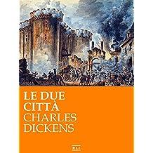 Le due città (RLI CLASSICI) (Italian Edition)