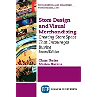 Store Design and Visual Merchandising, Second Edition