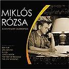 Miklos Rozsa: A Centenary Celebration [Us Import]