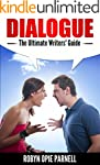 Dialogue - The Ultimate Writers' Guid...