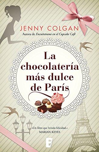 La chocolatería más dulce de París (Spanish Edition)