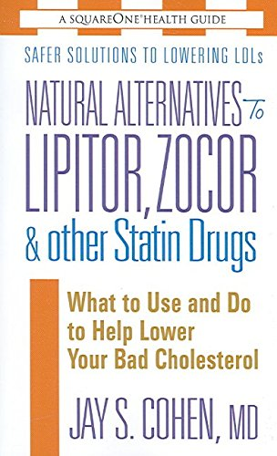 natural-alternatives-to-lipitor-zocor-other-statin-drugs-what-to-use-and-do-to-help-lower-your-bad-c
