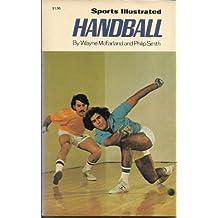 Sports Illustrated Handball (The Sports Illustrated Library) by Wayne J. McFarland (1976-06-01)