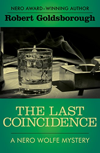 The Last Coincidence (Nero Wolfe Mysteries, Band 4)