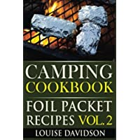 Camping Cookbook: Foil Packet Recipes Vol. 2 6