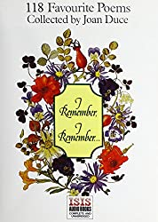 I Remember I Remember: 118 Favorite Poems