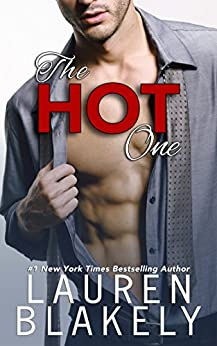 The Hot One: A One Love Romance by [Blakely, Lauren]